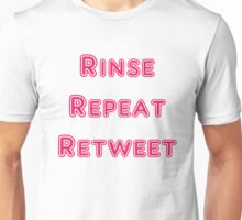Iskybibblle Products Rinse Repeat Retweet Pink Unisex T-Shirt