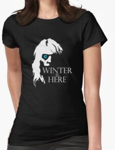 White Walker: Winter Is Here  Womens Fitted T-Shirt