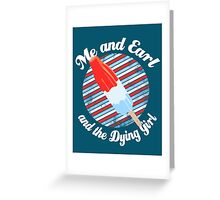 Rocket Pop- Me and Earl Greeting Card