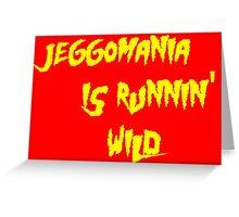 Jeggomania Runnin' Wild Greeting Card