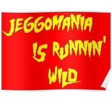 Jeggomania Runnin' Wild Poster