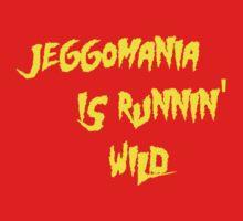 Jeggomania Runnin' Wild by KVKVKV