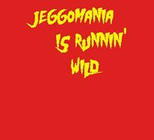 Jeggomania Runnin' Wild Unisex T-Shirt