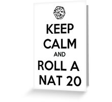 Roll a Nat 20. Greeting Card
