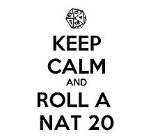 Roll a Nat 20. Photographic Print