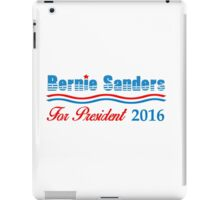 Bernie Sanders For President 2016 iPad Case/Skin