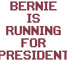 Bernie Is Running for President by ozdilh