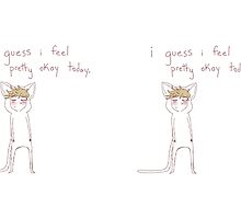 """i guess i feel pretty okay today"" weird cats by wade-ebooks"