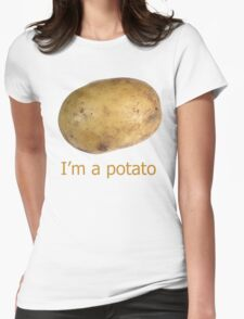 I'm a potato Womens Fitted T-Shirt