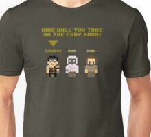 Who Will You Take on The Fury Road? 8bit Unisex T-Shirt