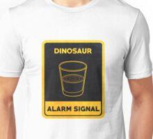 Dinosaurs Alarm Signal Unisex T-Shirt
