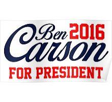 Ben Carson for President 2016  Poster