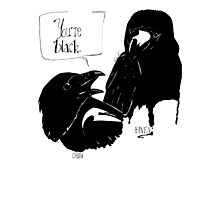 The Crow Calls the Raven Black Photographic Print