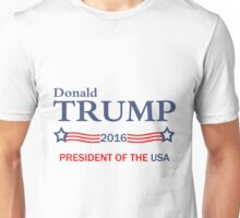 Donald Trump 2016 Election Gifts Unisex T-Shirt