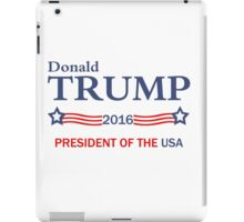 Donald Trump 2016 Election Gifts iPad Case/Skin