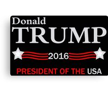 Donald Trump 2016 Election Canvas Print