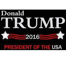 Donald Trump 2016 Election Photographic Print