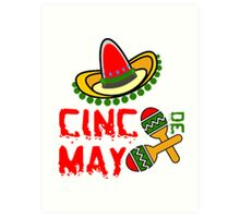 Cinco De Mayo Art Print