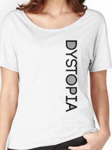 Dystopia Women's Relaxed Fit T-Shirt