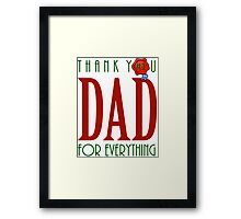 Thank you DAD Framed Print
