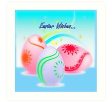 Easter Wishes... Art Print