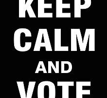 Keep Calm and Vote Bernie 2016 by ozdilh