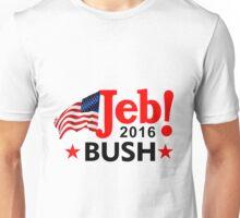 Jeb Bush For President 2016  Unisex T-Shirt