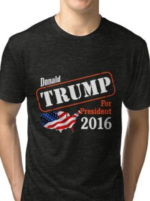Donald Trump for president 2016 Election Tri-blend T-Shirt
