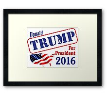 Donald Trump for president 2016 Election Framed Print