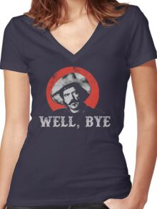 Well, Bye in white stencil Women's Fitted V-Neck T-Shirt