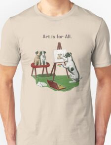 Art is for All. T-Shirt