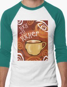 Rich To Richer (Coffee Essence) T-Shirt