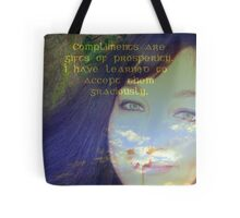 "Compliments are gifts of prosperity featured in ""Affirmations"" Tote Bag"