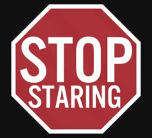 Stop Staring by fysham