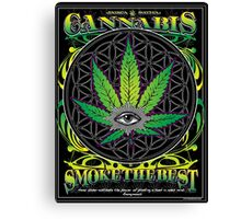 Cannabis , Smoke the Best Canvas Print