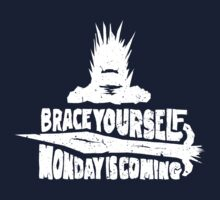 Monday is Coming (Game of Thrones) (White) Kids Tee