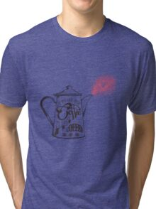 If You Like Your Coffee Hot... Tri-blend T-Shirt