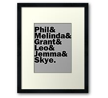 We are Agents of S.H.I.E.L.D. Framed Print