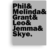 We are Agents of S.H.I.E.L.D. Canvas Print