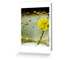 Into each life some rain must fall Greeting Card