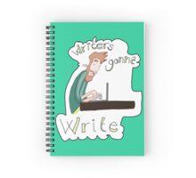 Writers gonna write Spiral Notebook