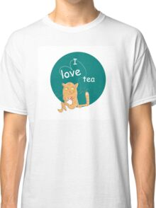I love tea. Classic T-Shirt