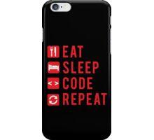 Eat Sleep Code Repeat  iPhone Case/Skin