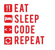 Eat Sleep Code Repeat  by Workwithstellio