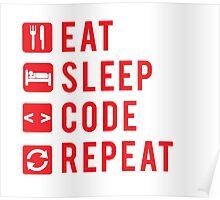 Eat Sleep Code Repeat  Poster