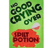 No Good Crying Over Spilt Potion Photographic Print