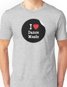 Euro-Urban Dance Music Collection Unisex T-Shirt