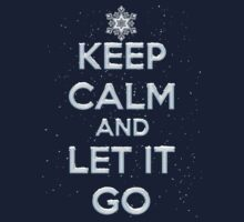 Keep Calm And Let It Go T Shirt Kids Clothes