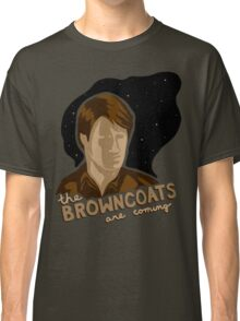 The Browncoats are Coming Classic T-Shirt