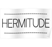 Hermitude New Poster